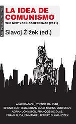 Zizek, Slavoj. - La idea de comunismo. T