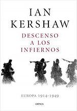 Kershaw Ian. Descenso a los Infiernos. E