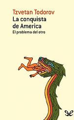 la-conquista-de-america-tzvetan-todorov-