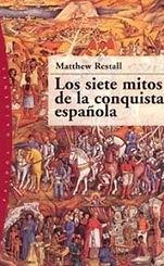 Los Siete MItos de la Conquista.jpg