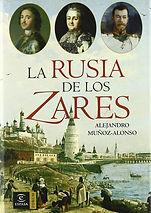 La Rusia de los Zares - Alejandro Munoz-