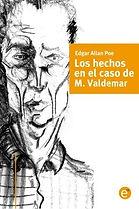 Los Hechos en el caso M. Valdemar.jpg