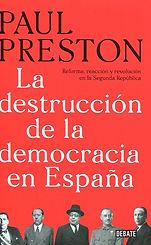 La_Destrucción_de_la_Democracia_en_Españ