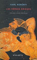 Los Heroes Griegos - Karl Kerenyi.jpg