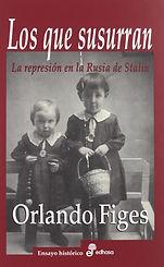 Figes_Orlando._Los_que_susurran._La_repr