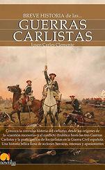 Breve Historia de las Guerras Carlistas.