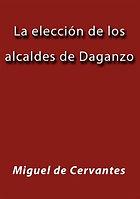 La_Elección_de_los_alcaldes_de_Daganzo.j