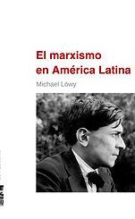 Lowy, Michael. - El marxismo en America