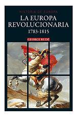 Rude, George. - La Europa Revolucionaria