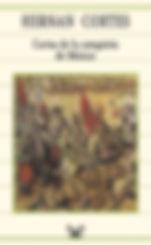 Cortes, Hernan. - Cartas de la conquista