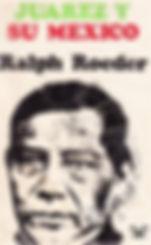 Roeder, Ralph. - Juarez y su Mexico [201