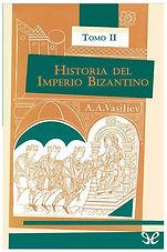 Historia del Imperio Bizantino. Tomo II.
