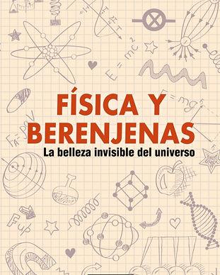 Fisica y Berenjenas.jpg