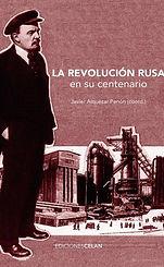 La_revolución_rusa_en_su_centenario_(191