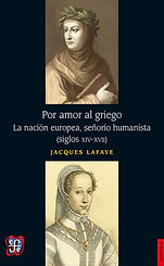Lafaye, Jacques. - Por amor al griego. L