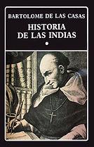 Las Casas, Bartolome de. -Historia de la