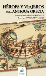 heroes y viajeros de la antigua grecia.j