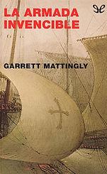 Mattingly, Garret. - La Armada Invencibl