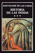 Las Casas, Bartolome de. - Historia de l