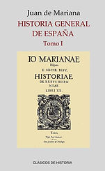Mariana, Juan de. - Historia General de