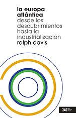 Davis, Ralph. - La Europa atlantica [200