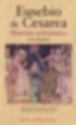 Eusebio de Cesarea - Historia Eclesiasti