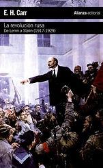 Carr, Edward H. - La Revolucion Rusa. De