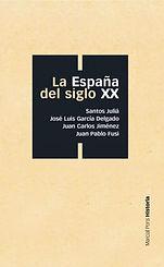 Autores Varios. - La Espana del siglo XX