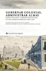AA. VV. - Gobernar colonias, administrar