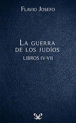 Flavio Josefo. - La guerra de los judios