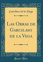 Las Obras de Garcilaso de La Vega.jpg