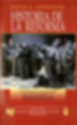 Gonzalez, Justo - Historia de la Reforma