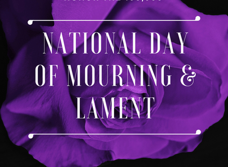 National Day of Mourning and Lament   12-noon June 1, 2020