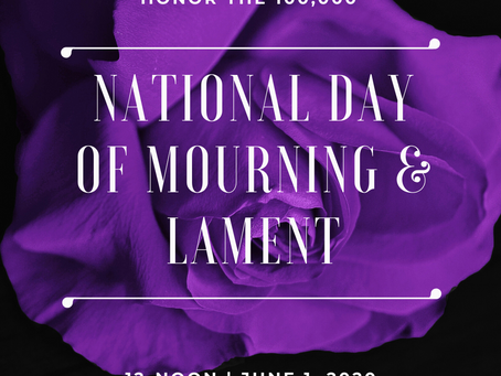National Day of Mourning and Lament | 12-noon June 1, 2020