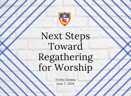 Next Steps Toward Regathering for Worship