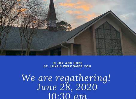 St. Luke's will regather in-person on June 28