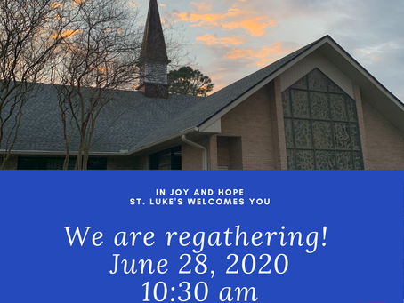St. Luke's will regather in-person on June 28