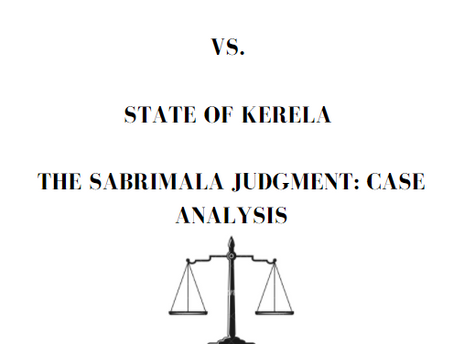 INDIAN YOUNG LAWYERS ASSOCIATION VS. STATE OF KERELA THE SABARIMALA JUDGEMENT: CASE ANALYSIS