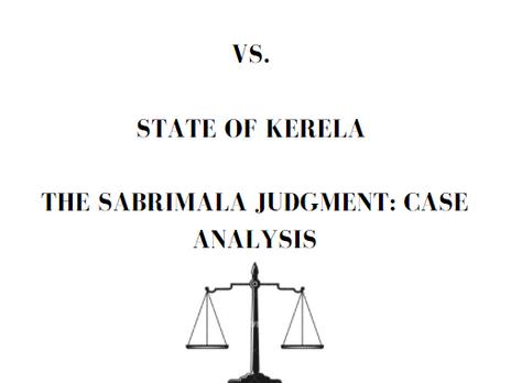 INDIAN YOUNG LAWYERS ASSOCIATION VS. STATE OF KERELA THE SABARIMALA JUDGEMENT: CASE ANALYSIS