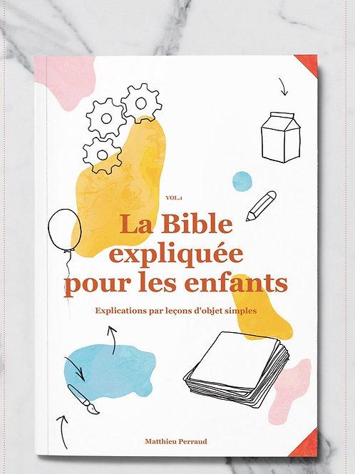 La Bible expliquée pour les enfants