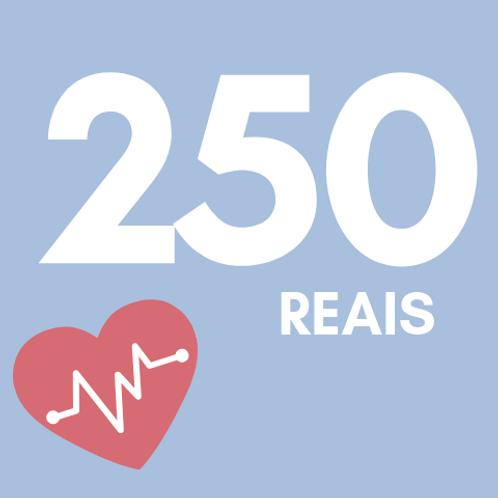 250 Reais :: Fundação do Câncer - Braulio