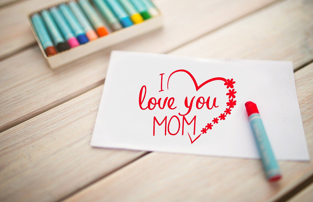 I Love you Mom this Mothers Day
