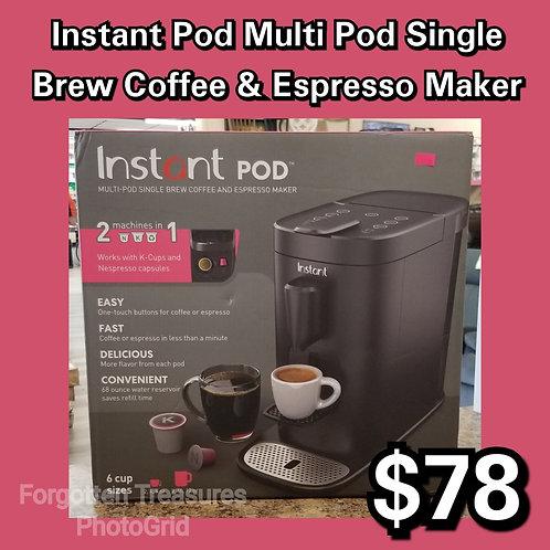 Instant Pot Multi Pod Single Brew Coffee & Espresso Maker