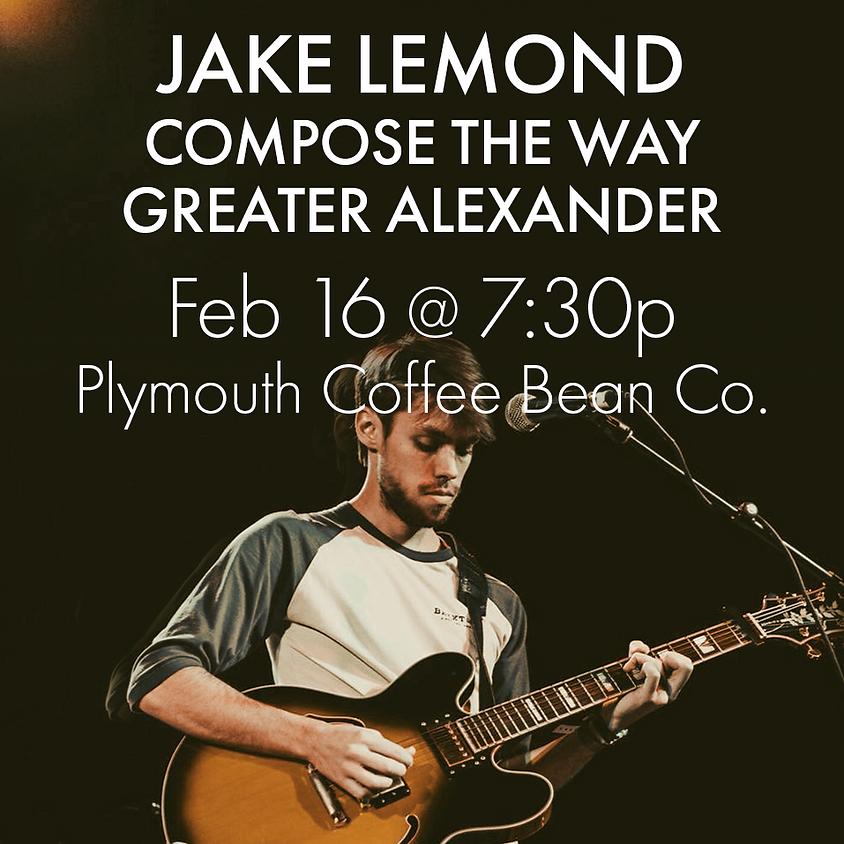 Jake Lemond, Compose The Way, Greater Alexander