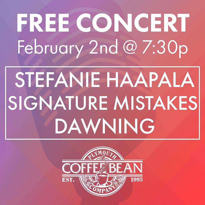 Stefanie Haapala, Signature Mistakes, Dawning
