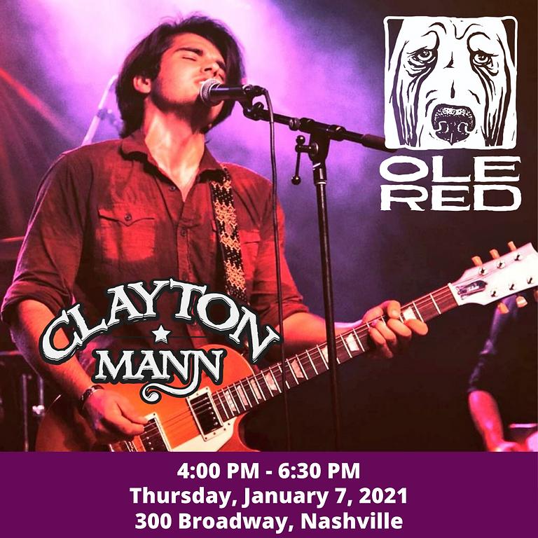 CLAYTON MANN at Ole Red Nashville
