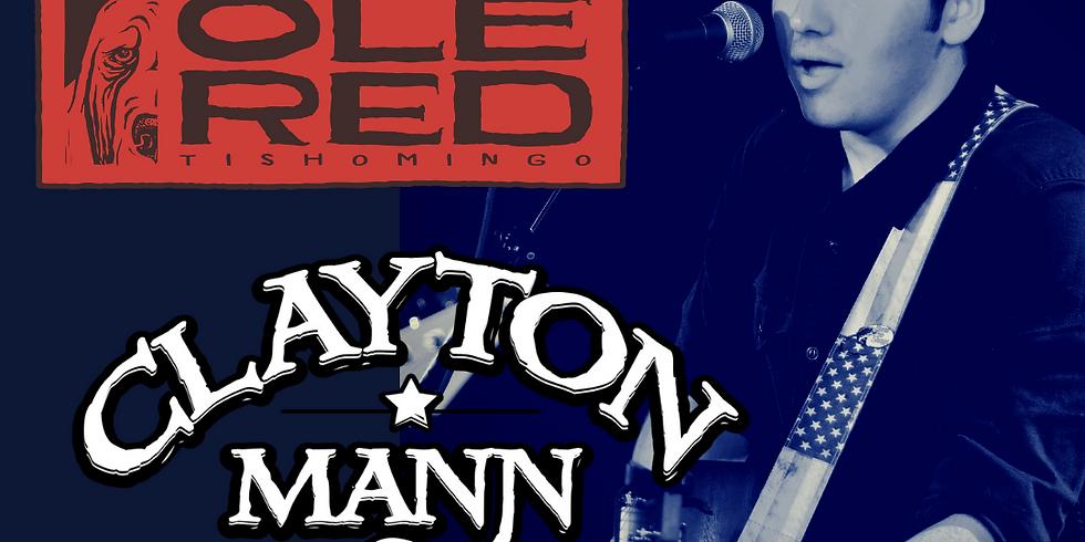 CLAYTON MANN at Ole Red Tishomingo
