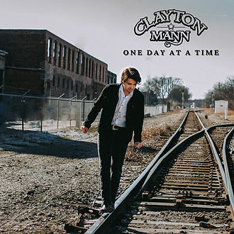 """ONE DAY AT A TIME"" by Clayton Mann"