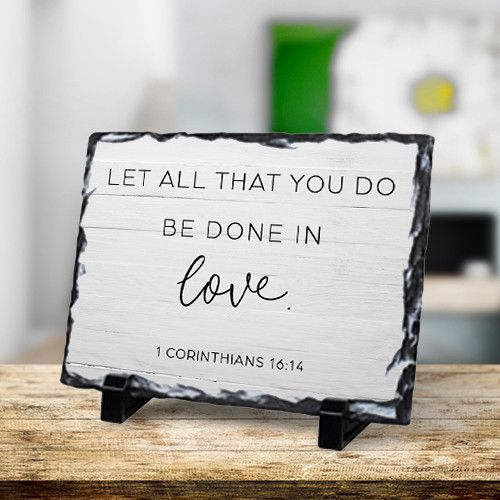 Let All That You Do Be Done In Love Rock Photo