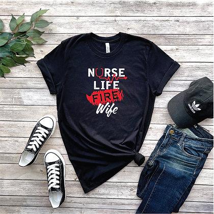 Nurse Life Fire Wife Tee